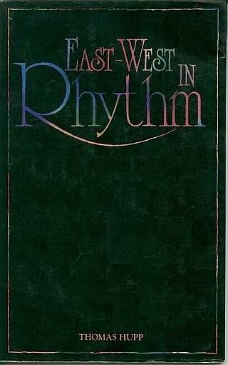 Buch von Thomas Hupp, East-West In Rhythm (in englischer Sprache)